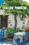 Zaklęcie podróżne. Kreta od kuchni - Michał Obst Głombiowski - ebook