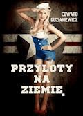 Przyloty na Ziemię - Edward Guziakiewicz - ebook