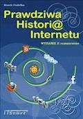 Prawdziwa Historia Internetu - wydanie II rozszerzone - Marek Pudełko - ebook