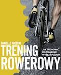 Trening rowerowy - Danielle Kosecki - ebook