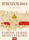 Jerozolima. Biografia - Simon Sebag Montefiore - ebook