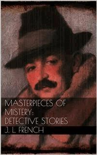 Masterpieces of Mystery: Detective Stories - Joseph Lewis