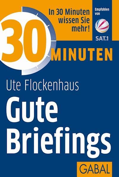 30 Minuten Gute Briefings Ute Flockenhaus Ebook Legimi