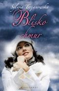 Blisko chmur - Sylwia Trojanowska - ebook + audiobook