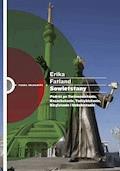 Sowietstany. Podróż po Turkmenistanie, Kazachstanie, Tadżykistanie, Kirgistanie i Uzbekistanie - Erika Fatland - ebook