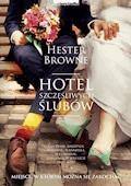 Hotel szczęśliwych ślubów - Hester Browne - ebook