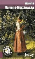 Jerzy - Waleria Marrene-Morzkowska - ebook