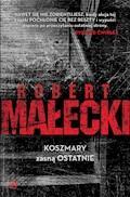 Koszmary zasną ostatnie - Robert Małecki - ebook + audiobook