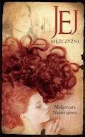 Jej mężczyźni - Małgorzata Napierajowa - ebook