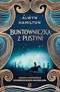 Buntowniczka z pustyni - Alwyn Hamilton - ebook