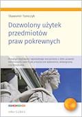 Dozwolony użytek przedmiotów praw pokrewnych - Sławomir Tomczyk - ebook