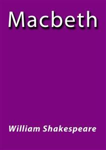 William Shakespeare Macbeth Ebook
