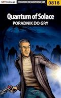 "Quantum of Solace - poradnik do gry - Łukasz ""Crash"" Kendryna - ebook"