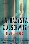 Tatuażysta z Auschwitz - Heather Morris - ebook + audiobook