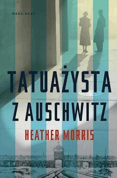 Tatuażysta z Auschwitz - Heather Morris - ebook + audiobook