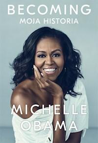 Becoming Moja Historia Michelle Obama Ebook Audiobook