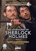 The Adventures of Sherlock Holmes. Przygody Sherlocka Holmesa w wersji do nauki angielskiego - Marta Fihel, Dariusz Jemielniak, Grzegorz Komerski - ebook