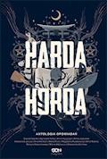 Harda Horda. Antologia opowiadań - Ewa Białołęcka, Agnieszka Hałas, Anna Hrycyszyn - ebook
