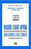 Naród Start-Upów - Dan Senor, Saul Singer - ebook