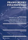 Prawo rynku finansowego - Eugenia Fojcik-Mastalska, Anna Jurkowska-Zeidler - ebook