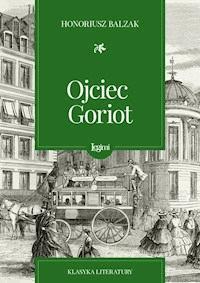 Ojciec Goriot Honoré De Balzac Darmowy Ebook Legimi Online