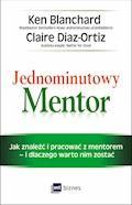 Jednominutowy Mentor - Ken Blanchard, Claire Diaz-Ortiz - ebook