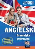 Angielski. Gramatyka podręczna - Joanna Bogusławska, Agata Mioduszewska - ebook