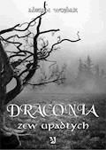 Draconia: Zew upadłych - Adrian Wojdak - ebook