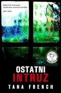Ostatni intruz - Tana French - ebook