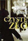 Czyste Zło - Tomasz Wandzel - ebook