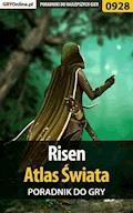 Risen - Atlas Świata - poradnik do gry - Terrag - ebook