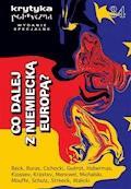 Krytyka Polityczna nr 34. Wydanie Specjalne: co dalej z niemiecką Europą - Opracowanie zbiorowe - ebook