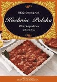Kuchnia Wielkopolska Regionalna Kuchnia Polska O Press