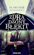 Zdradzony błękit - Sławomir Fryszkiewicz - ebook