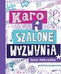 KARO i szalone wyzwania - Anna Makowska - ebook