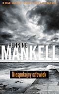 Niespokojny człowiek - Henning Mankell - ebook