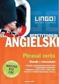 Angielski. Phrasal Verbs - Dorota Koziarska, Alisa Mitchel-Masiejczyk - ebook