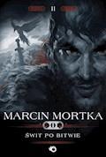 Trylogia nordycka. Tom 2. Świt po bitwie - Marcin Mortka - ebook