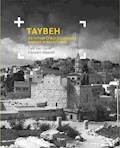 Taybeh. Ostatnia chrześcijańska wioska w Palestynie - Falk van Gaver, Kassam Maaddi - ebook