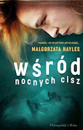 Wśród nocnych Cisz - Małgorzata Hayles - ebook