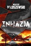 Inwazja - Wojtek Miłoszewski - ebook + audiobook