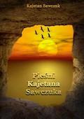 Pieśni Kajetana Sawczuka - Kajetan Sawczuk - ebook