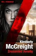 Zrozumieć Amelię - Kimberly McCreight - ebook