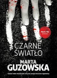 fb56e6fe Czarne światło - Marta Guzowska - ebook - Legimi online