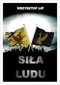 Siła ludu - Krzysztof Lip - ebook