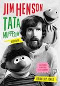 Jim Henson. Tata Muppetów - Brian Jay Jones - ebook
