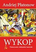 Wykop (Kotłowan) - Andriej Płatonow - ebook