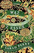 Wąż z Essex - Sarah Perry - ebook