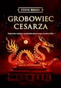 Grobowiec cesarza - Steve Berry - ebook + audiobook
