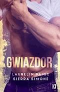 Gwiazdor - Laurelin Paige, Sierra Simone - ebook